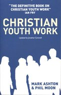 Christian Youth Work Paperback