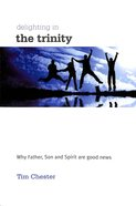 Delighting in the Trinity Paperback