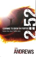 2: 52 Learning to Grow on Purpose Paperback