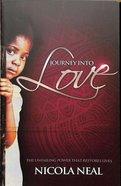 Journey Into Love Paperback