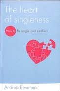 The Heart of Singleness Paperback