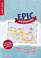 Epic Explorers (Leader's Guide) Paperback