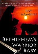 Bethlehem's Warrior Baby Paperback