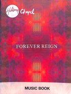 Hillsong Chapel 2012: Forever Reign Music Book Spiral