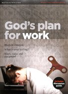 God's Plan For Work (Matthias Minizines Series) Magazine