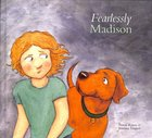 Fearlessly Madison (Madison Series)