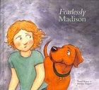 Fearlessly Madison (Madison Series) Hardback