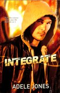 Integrate (#1 in Integrate Series) Paperback