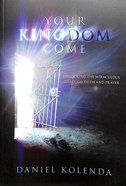 Your Kingdom Come Hardback