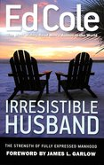 Irresistible Husband Paperback