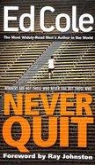 Never Quit Paperback