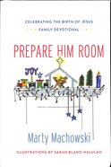Prepare Him Room Hardback