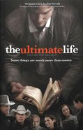 The Ultimate Life Novelization: Some Things Are Worth More Than Money Paperback