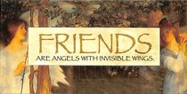 Easeled Magnet: Friends Are Angels With Invisible Wings