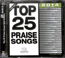 Top 25 Praise Songs 2014 Edition (2cds)
