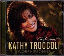Worship Songs: Tis So Sweet