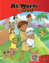Dlc B1: At Work With God Students Guide Ages 6-8 (Discipleland Level 1, Ages 6-8, Qtrs Abcd Series)