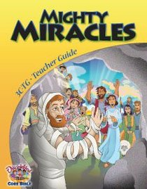 Dlc C3: Serving the King Teachers Guide Ages 8-10 (Mighty Miracles) (Discipleland Level 3, Ages 8-10, Qtrs Abcd Series)