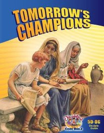 Dlc D5: Following the Faithful Students Guide Ages 10-12 (Tomorrows Champions) (Discipleland Level 5, Ages 10-12, Qtrs Abcd Series)