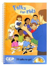 Kids@Church: Talks For Kids (Bonus Cd-Rom) (Kids@church Curriculum Series)