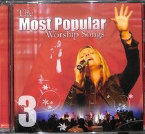 Most Popular Worship Songs (Vol 3)