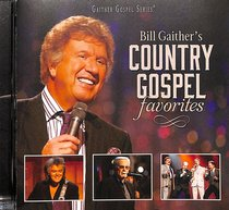 Bill Gaithers Country Gospel