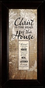 Words of Grace Plaque: Christ is the Head of This House