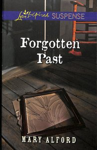 Forgotten Past (Love Inspired Suspense Series)