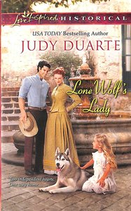 Lone Wolfs Lady (Love Inspired Series Historical)