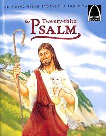 The Twenty-Third Psalm (Arch Books Series)