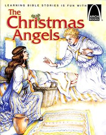 The Christmas Angels (Arch Books Series)