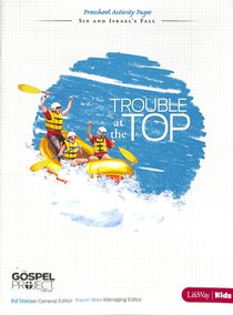 Trouble At the Top (Preschool Activity Pages) (#05 in The Gospel Project For Kids 2012-15 Series)