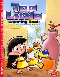 Too Little (Ages 2-5 Reproducible) (Jesus Blesses Children) (Warner Press Colouring/activity Under 5s Series)