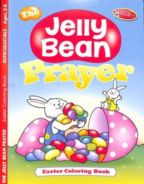 The Jelly Bean Prayer (Ages 2-5, Reproducible) (Warner Press Colouring/activity Under 5s Series)
