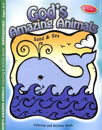 Gods Amazing Animals: Sand and Sea (Ages 4-7, Reproducible) (Warner Press Colouring & Activity Books Series)