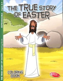 Colouring Book: The True Story of Easter (Ages 4-7, Reproducible)