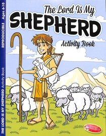 The Lord is My Shepherd (Ages 6-10, Reproducible) (Warner Press Colouring & Activity Books Series)