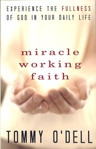 Miracle Working Faith