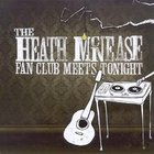 Heath Mcnease Fanclub Meets Tonight CD
