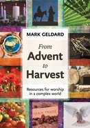 From Advent to Harvest