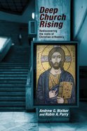 Deep Church Rising Paperback
