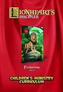 Lionheart's Disciples: Children's Ministry Curriculum Foundations (DVD) (Book 1) DVD