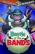 Battle of the Bands (#09 in Bill The Warthog Mysteries Series) Paperback