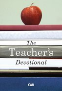 The Teacher's Devotional Paperback