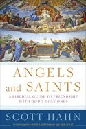 Angels and Saints Hardback