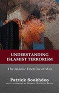 Understanding Islamist Terrorism Paperback