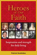 Heroes of Our Faith: Inspiration and Strength For Daily Living Paperback