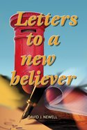 Letters to a New Believer Paperback