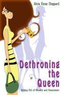 Dethroning the Queen Paperback