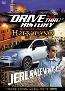 Holy Land - Jerusalem to Calvary (Drive Thru History Visual Series) DVD